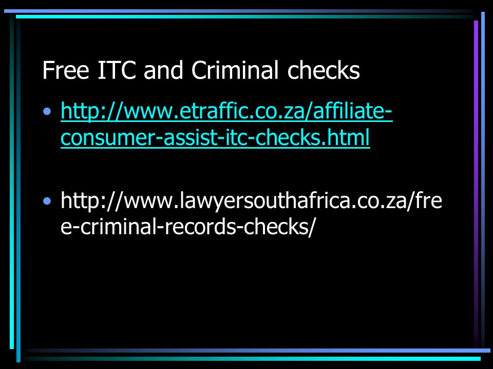 Free ITC and Criminal checks   consumer-assist-itc-checks.htmlhttp://  consumer-assist-itc-checks.html   e-criminal-records-checks/