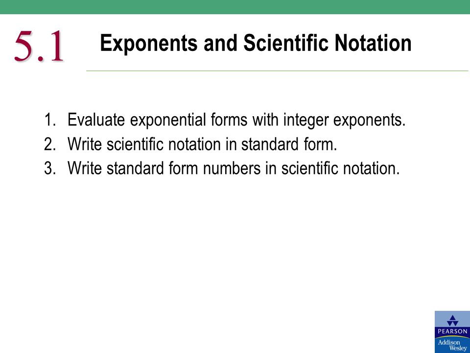 Exponents And Scientific Notation Evaluate Exponential Forms With