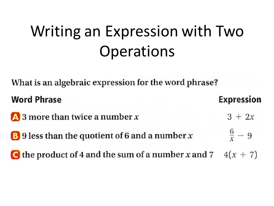 Writing an Expression with Two Operations