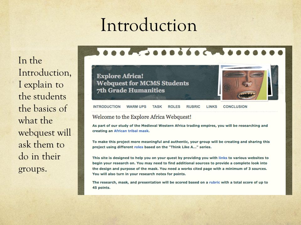 My web learning site by jessica curtis edte 506 july ppt download 3 introduction in the introduction i explain to the students the basics of what the webquest will ask them to do in their groups publicscrutiny Image collections