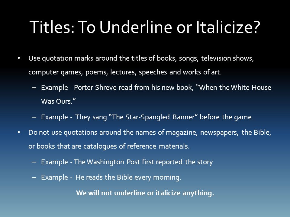 Titles: To Underline or Italicize.