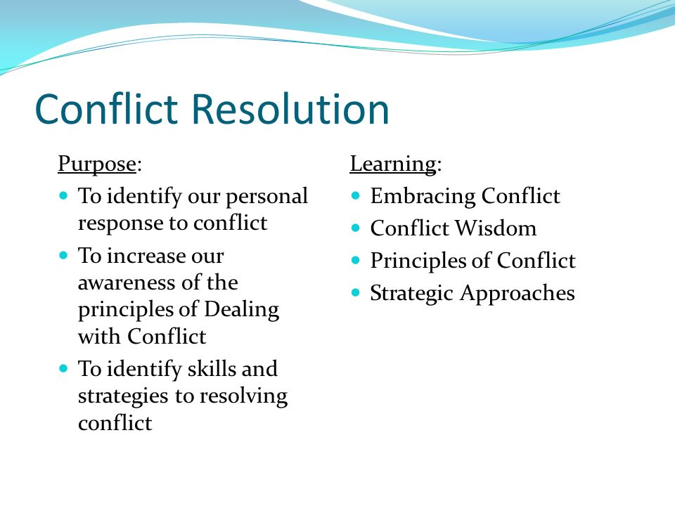 identify skills and approaches for resolving conflicts