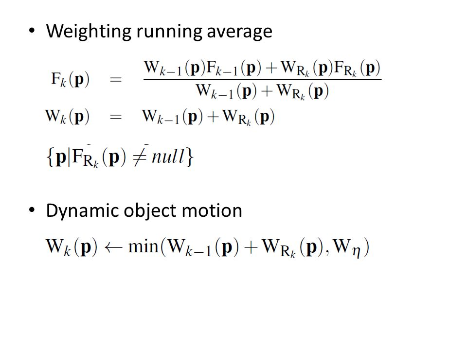 Weighting running average Dynamic object motion