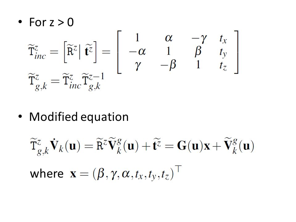 For z > 0 Modified equation where