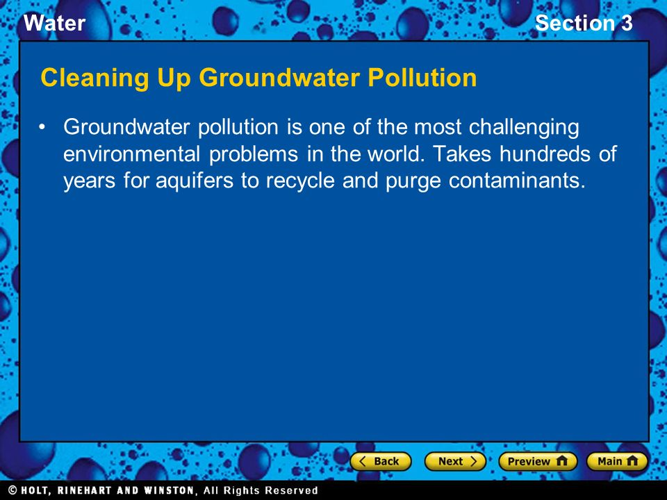 WaterSection 3 Cleaning Up Groundwater Pollution Groundwater pollution is one of the most challenging environmental problems in the world.