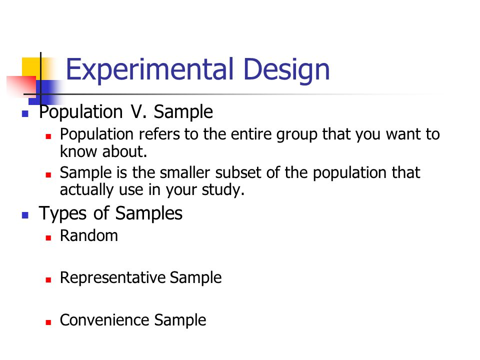 Experimental Design Population V.
