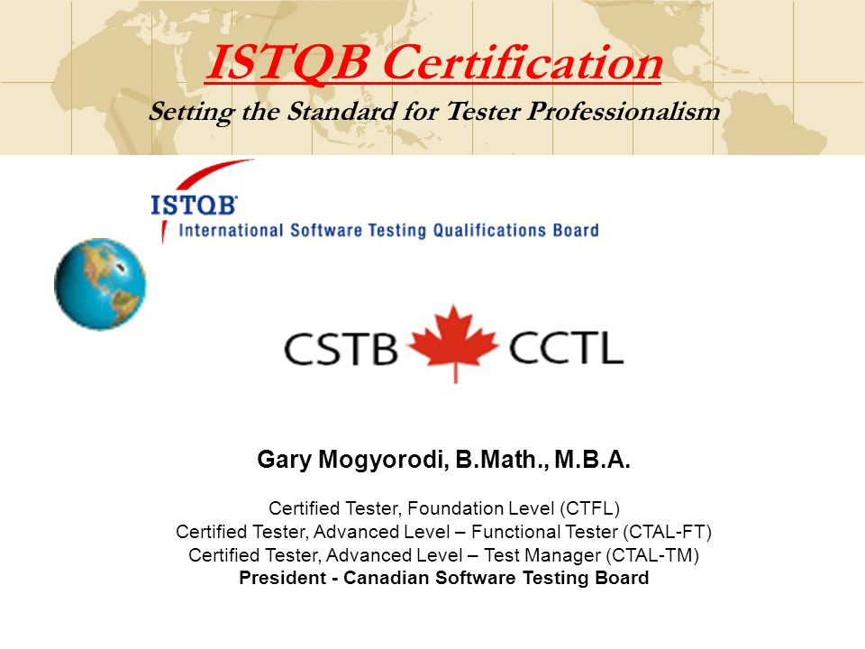 Istqb Certification Setting The Standard For Tester Professionalism