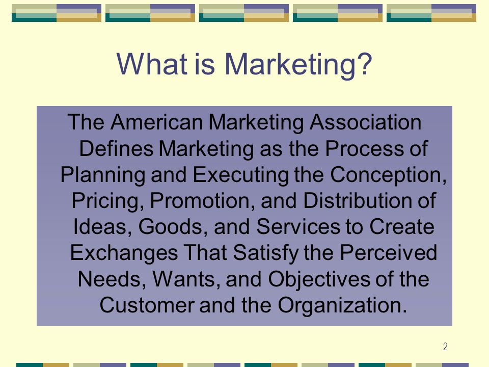 2 What is Marketing.