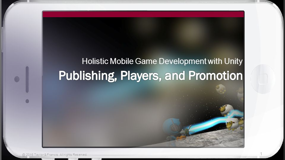 Holistic Mobile Game Development with Unity 2015 Taylor