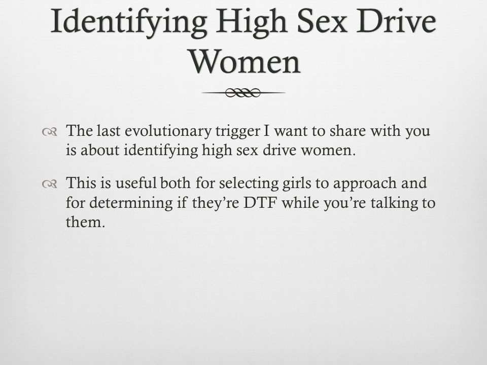 Women with a high sex drive
