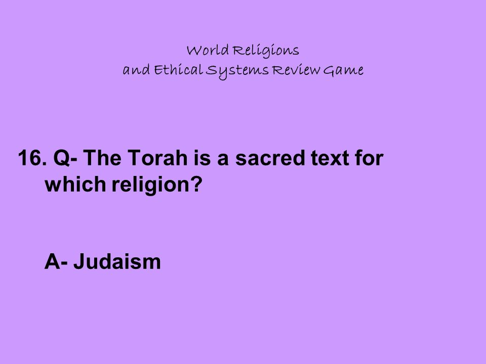 World Religions and Ethical Systems Review Game 16.