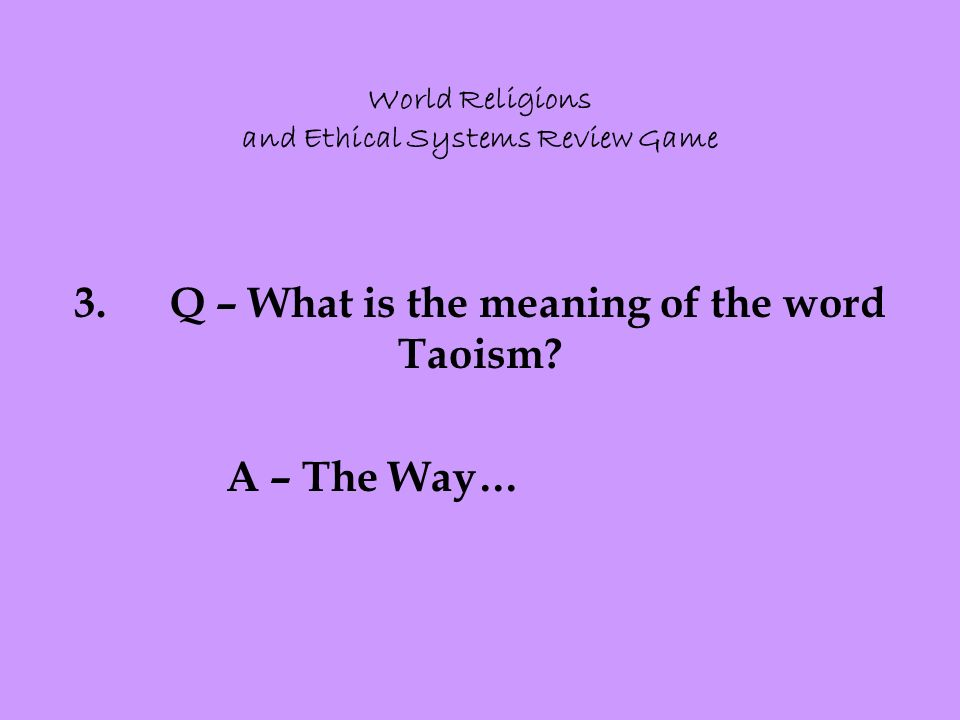 World Religions and Ethical Systems Review Game 3.