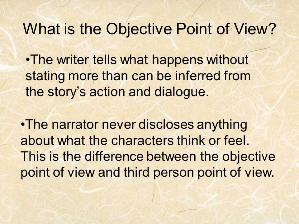 What is the Objective Point of View.