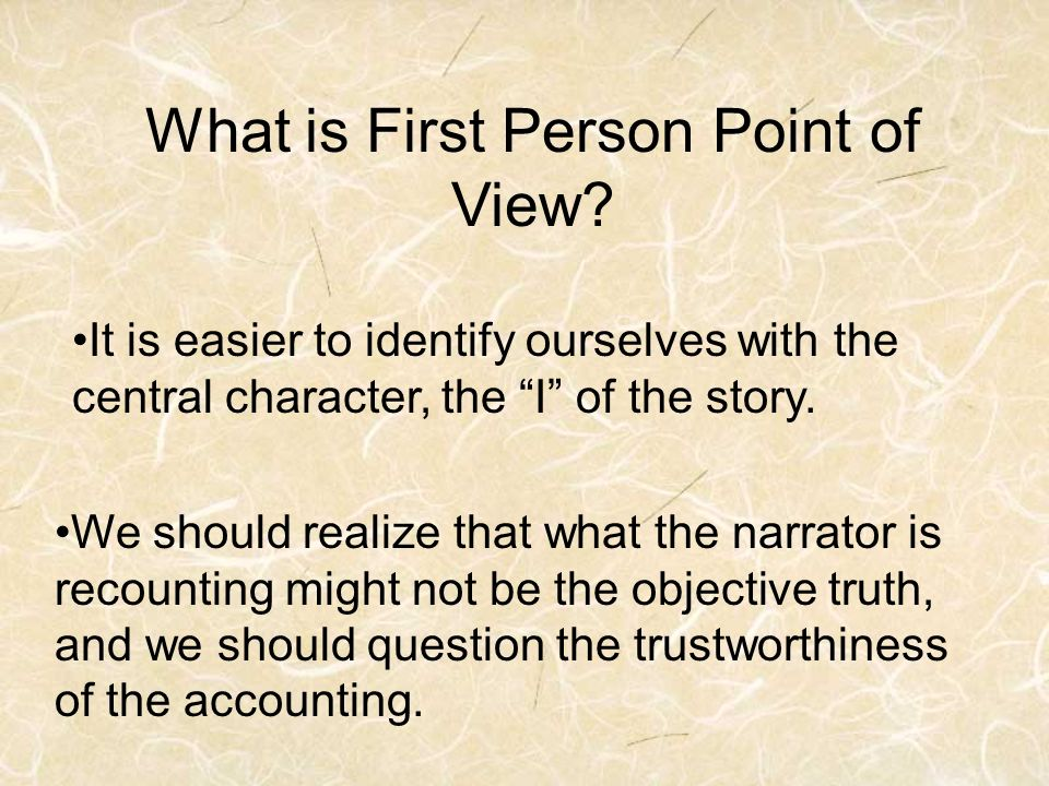 What is First Person Point of View.