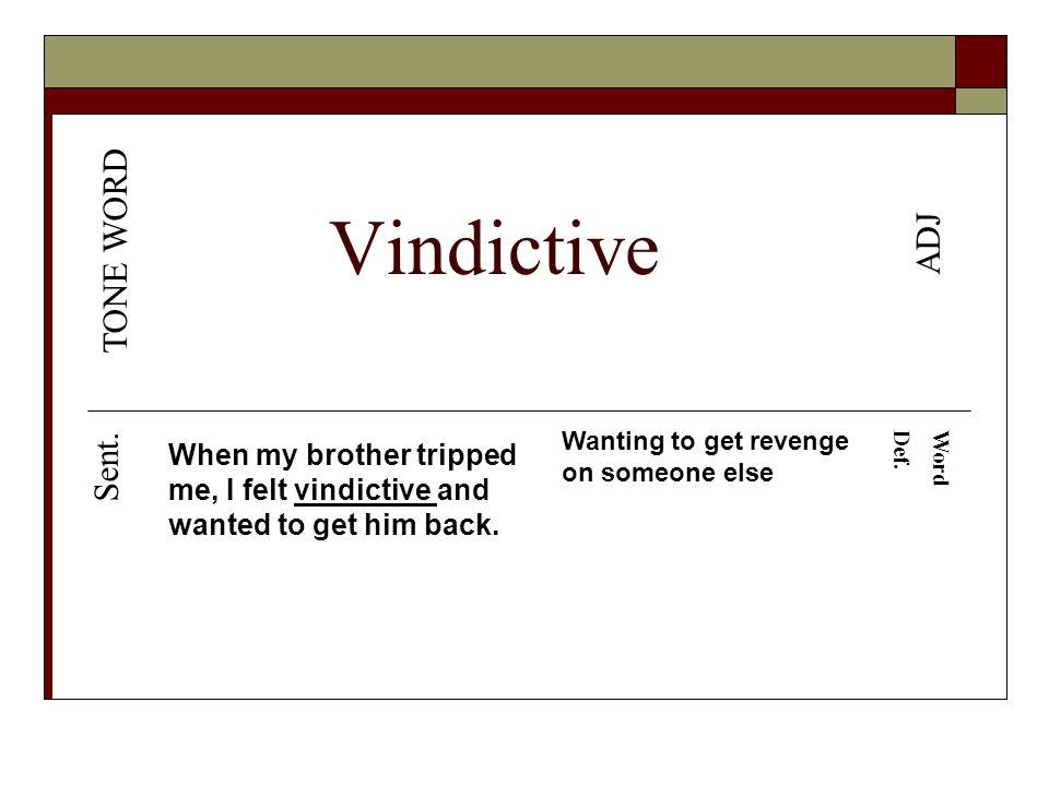 Get Vindictive