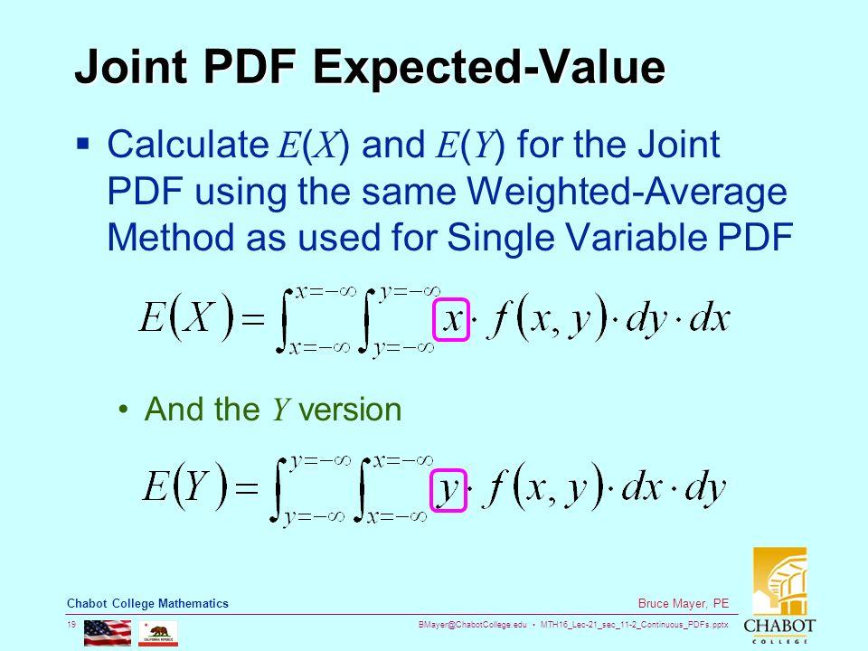 MTH16_Lec-21_sec_11-2_Continuous_PDFs pptx 1 Bruce Mayer, PE