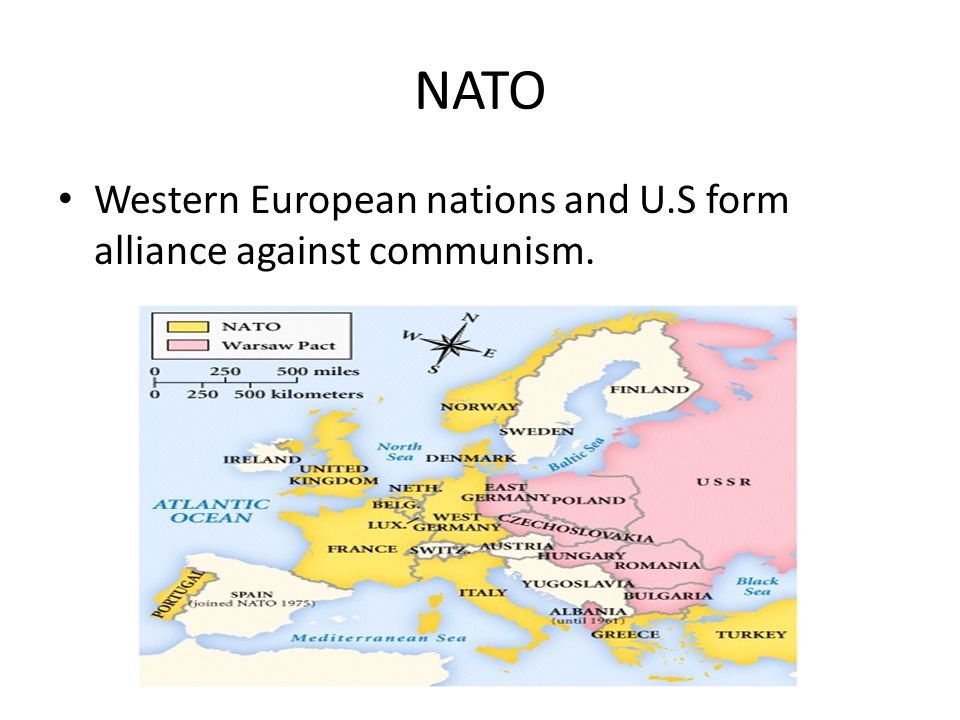 NATO Western European nations and U.S form alliance against communism.