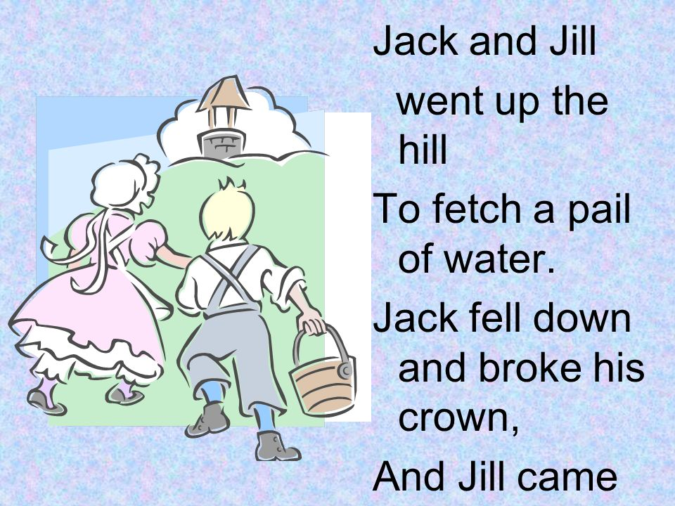 "From Dr. Jean's CD ""Dr. Jean & Friends"". Jack and Jill went"