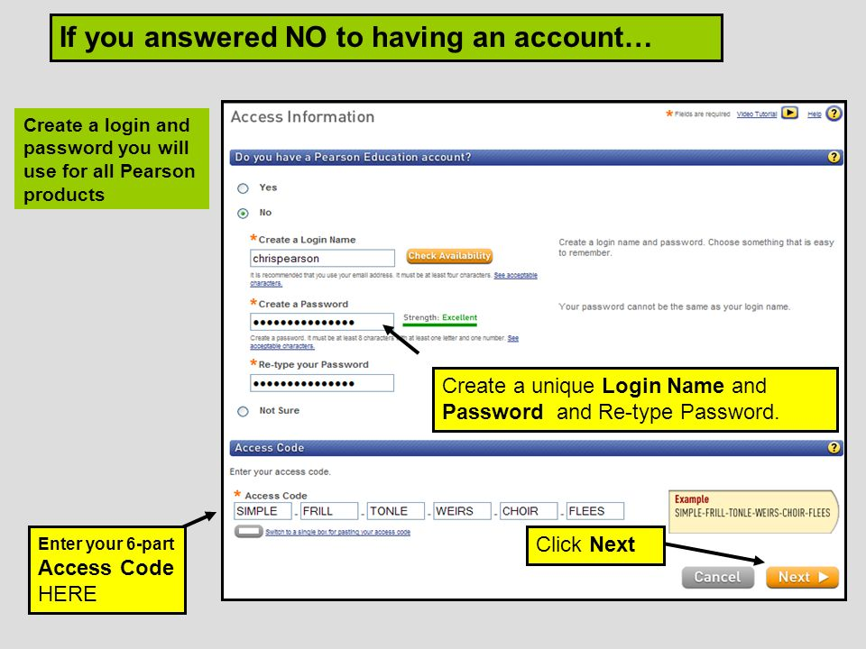 Create a unique Login Name and Password and Re-type Password.