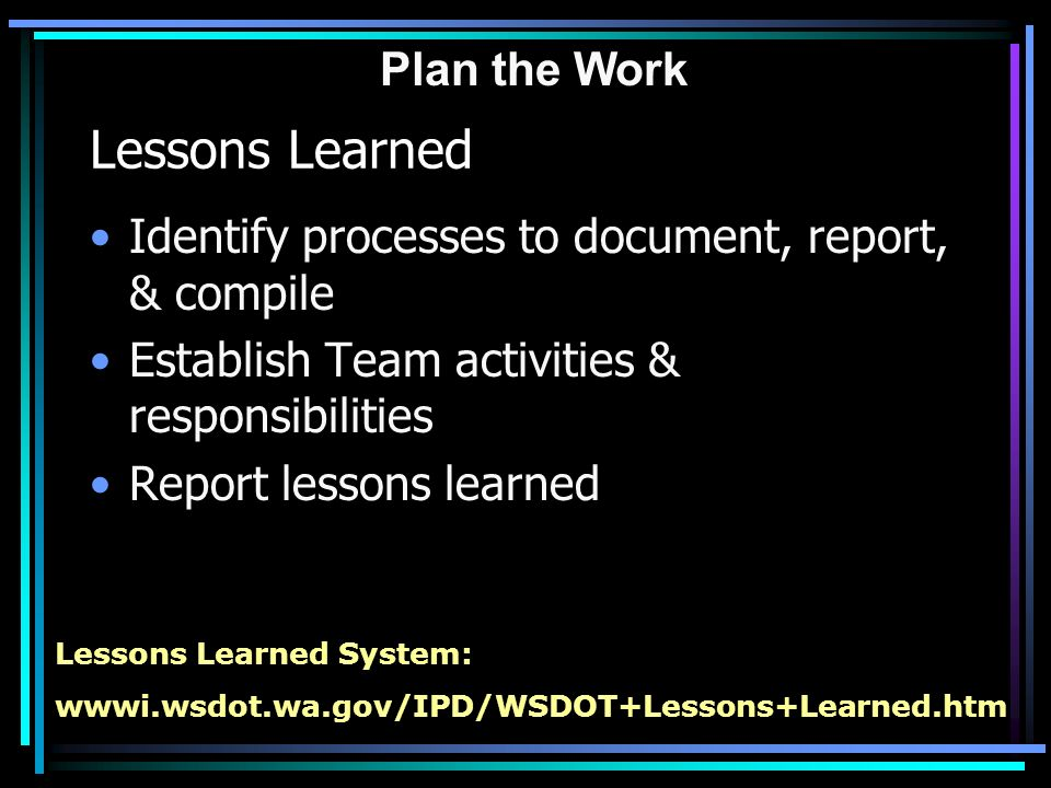Failing to plan … is planning to fail  Plan the Work  - ppt download