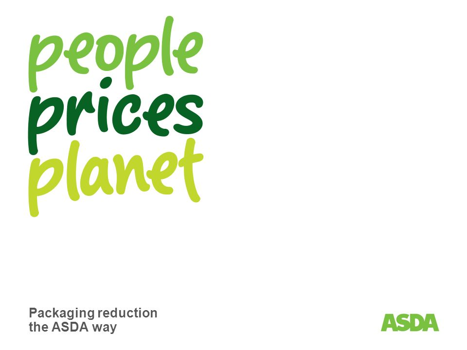 Packaging Reduction The Asda Way Page 2 Addressing The Issues We