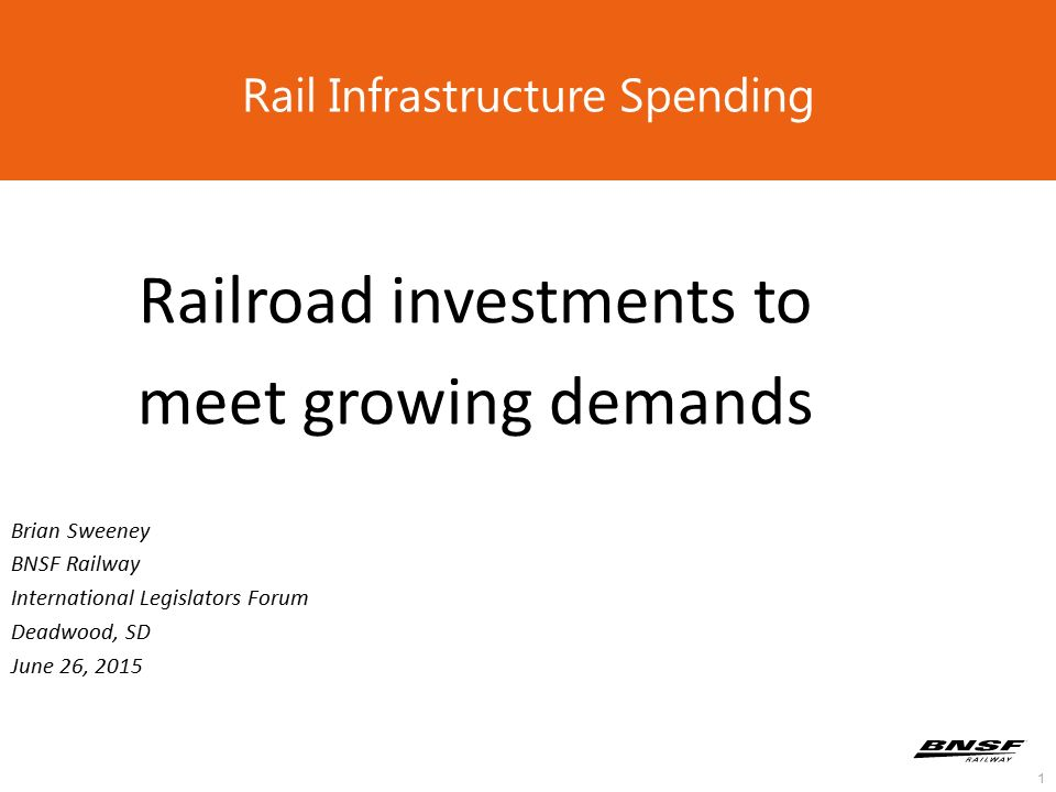 1 Rail Infrastructure Spending Railroad investments to meet