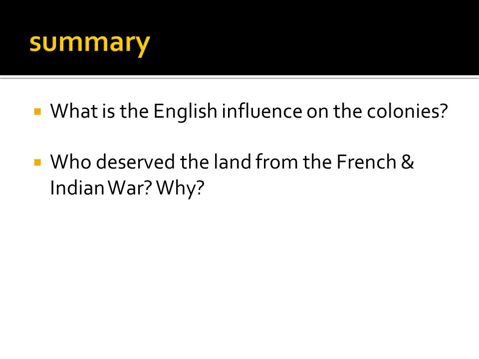  What is the English influence on the colonies.