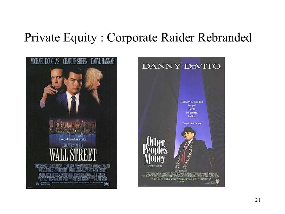 Private Equity : Corporate Raider Rebranded 21