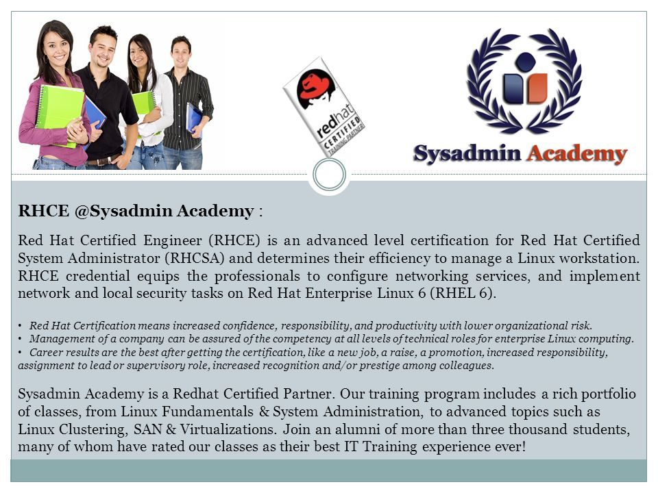 Academy : Red Hat Certified Engineer (RHCE) is an advanced level ...