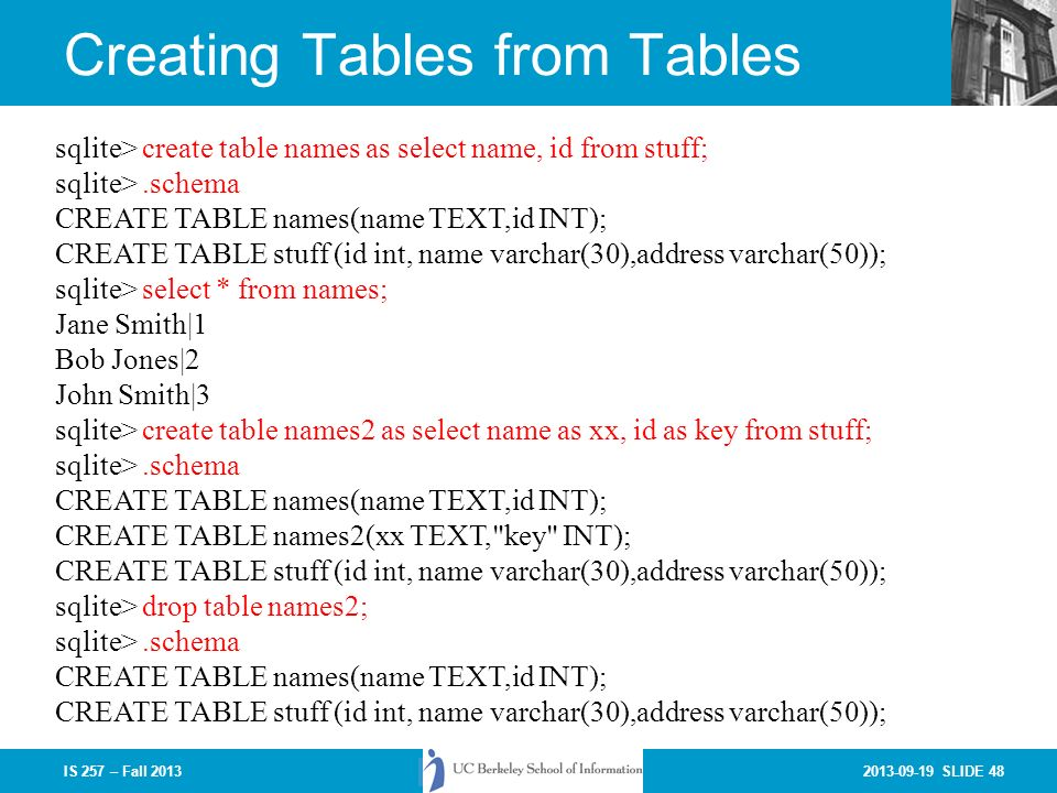 SLIDE 1IS 257 – Fall 2013 More on SQL (and SQLite