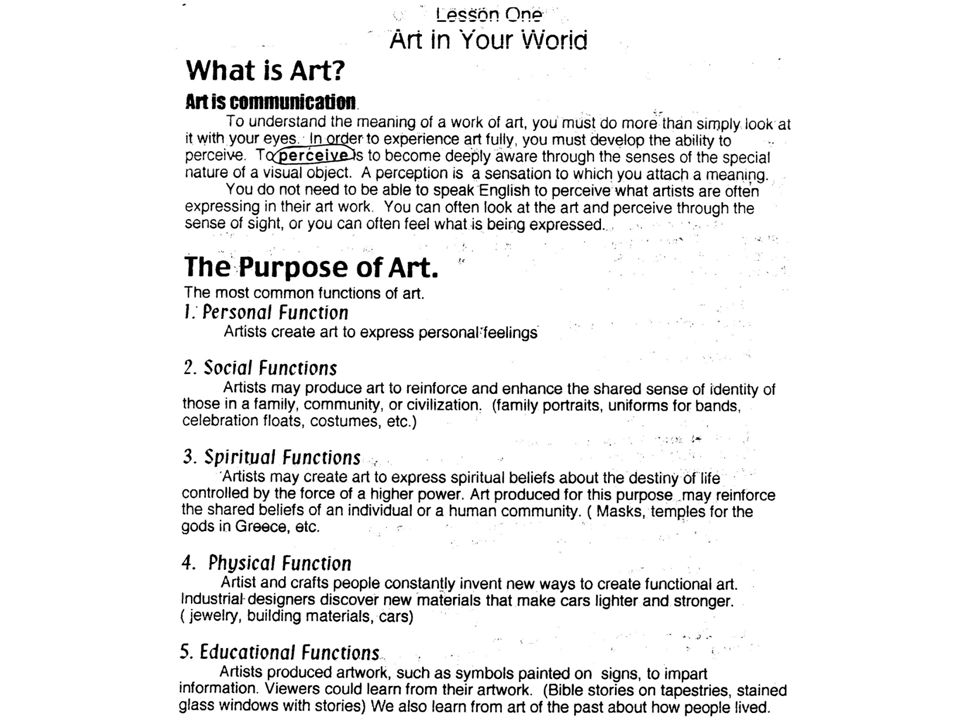 Purposes/Functions of Art Art is Communication: Artists