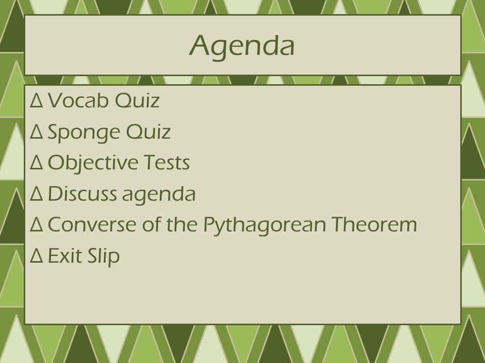 Constituir Nublado Conveniente  Converse of the Pythagorean Theorem January 6, ppt download