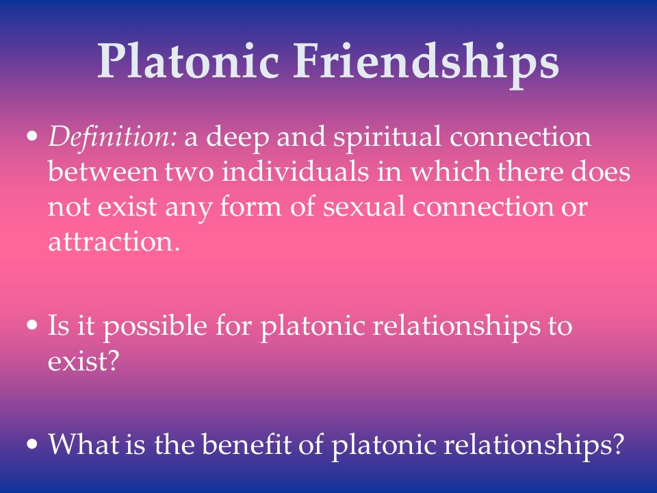 The meaning of platonic relationship