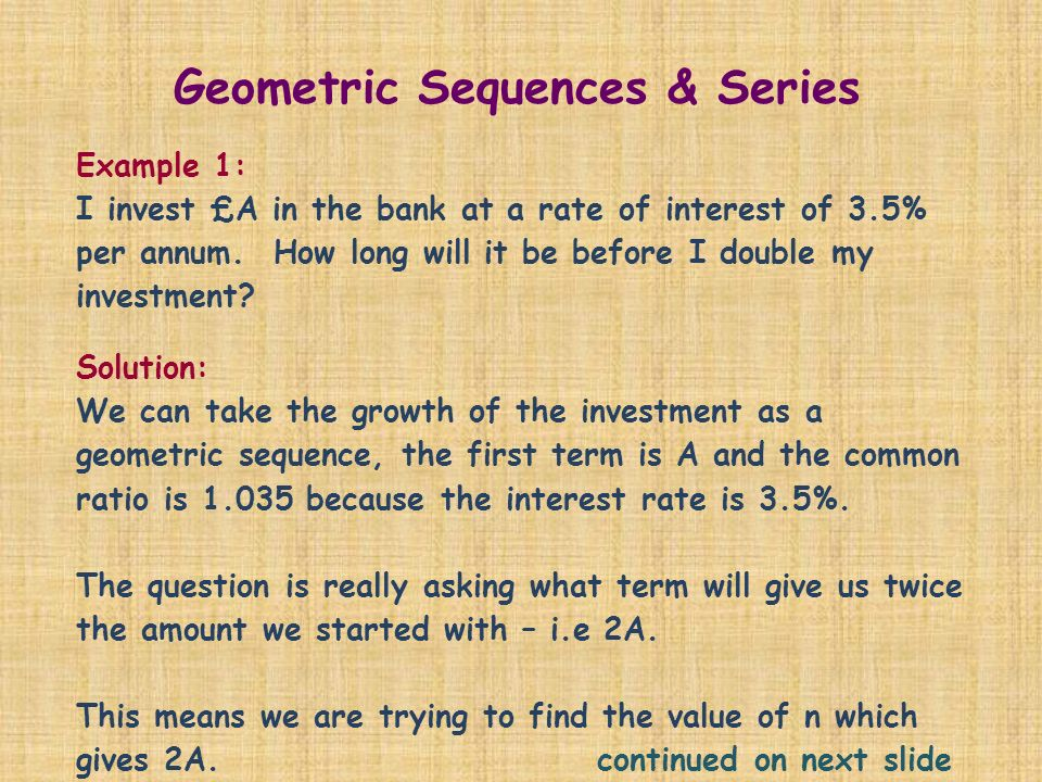 Geometric Sequences & Series This week the focus is on using