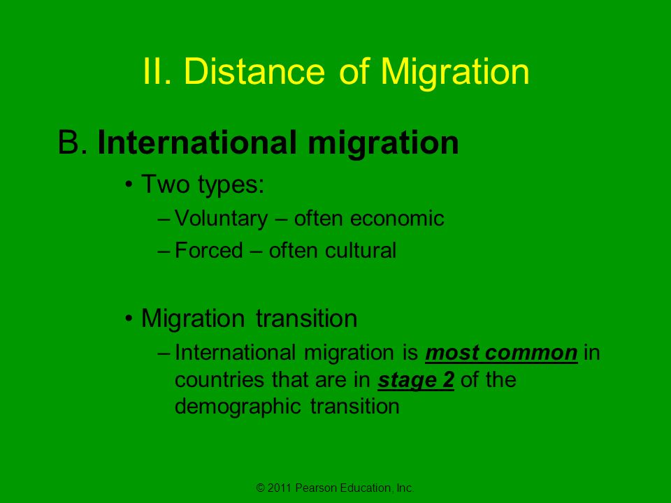 © 2011 Pearson Education, Inc. II. Distance of Migration B.