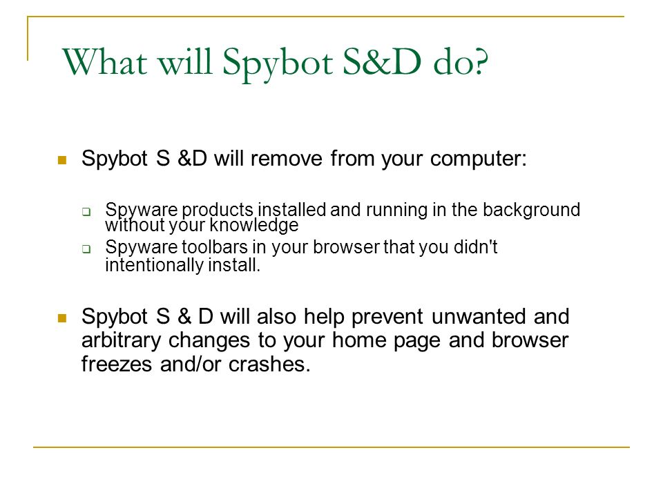 What will Spybot S&D do.