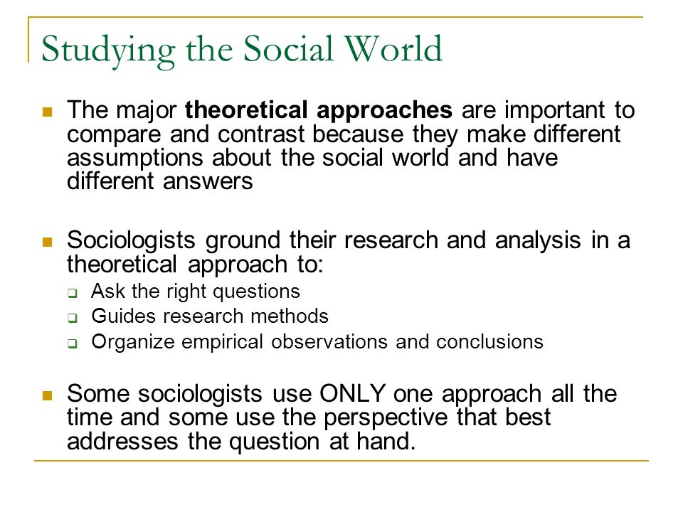 Using two of the theoretical approaches