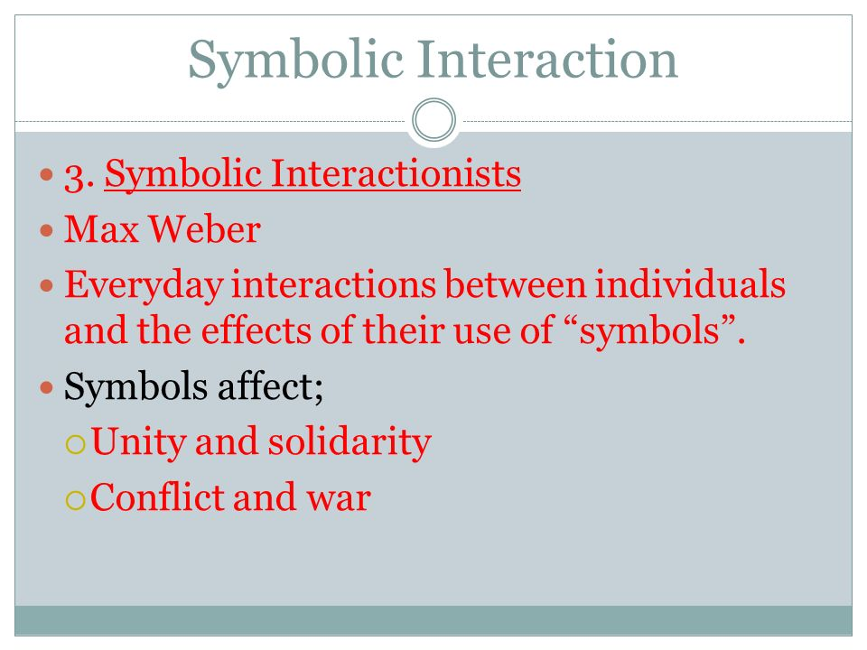 Symbolic Interaction 3.