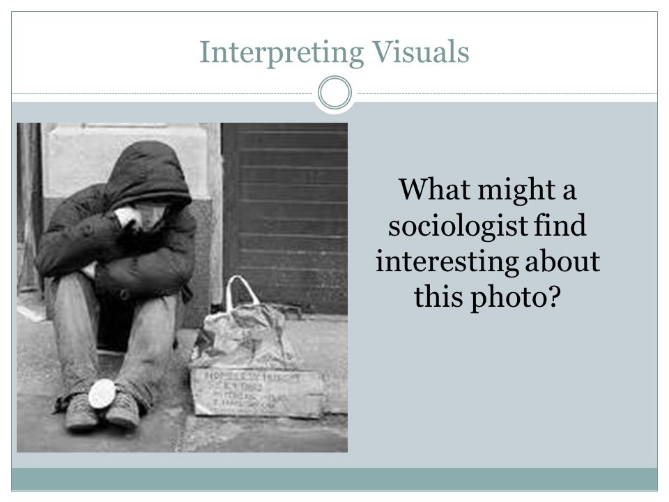 Interpreting Visuals What might a sociologist find interesting about this photo