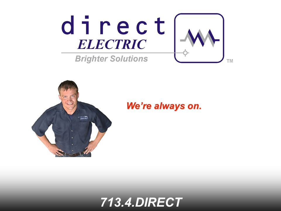 We're always on DIRECT
