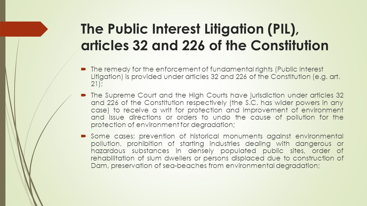 articles deals with public interest litigations