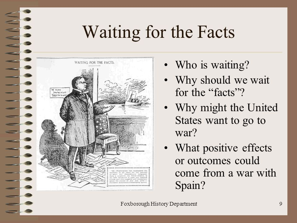 Foxborough History Department9 Waiting for the Facts Who is waiting.