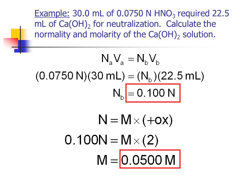 In titration problems, you can use this equation: