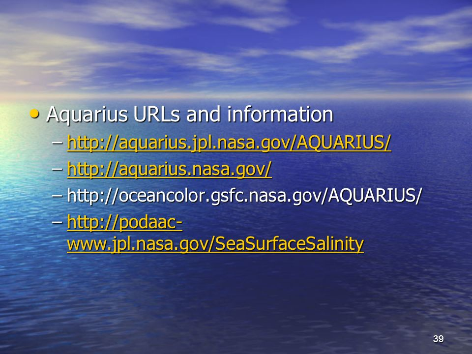 Aquarius URLs and information Aquarius URLs and information –    –    –  –