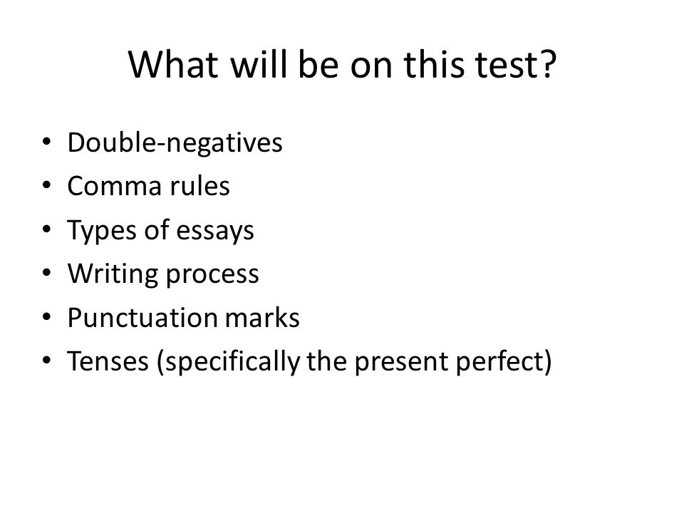 What will be on this test.