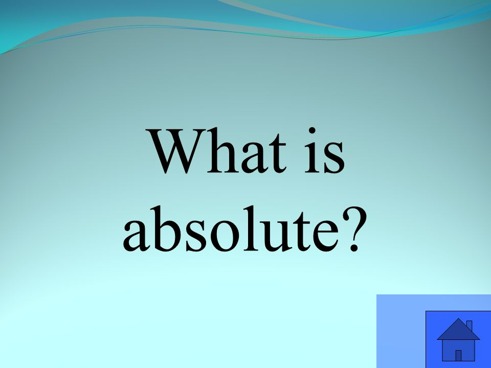 What is absolute