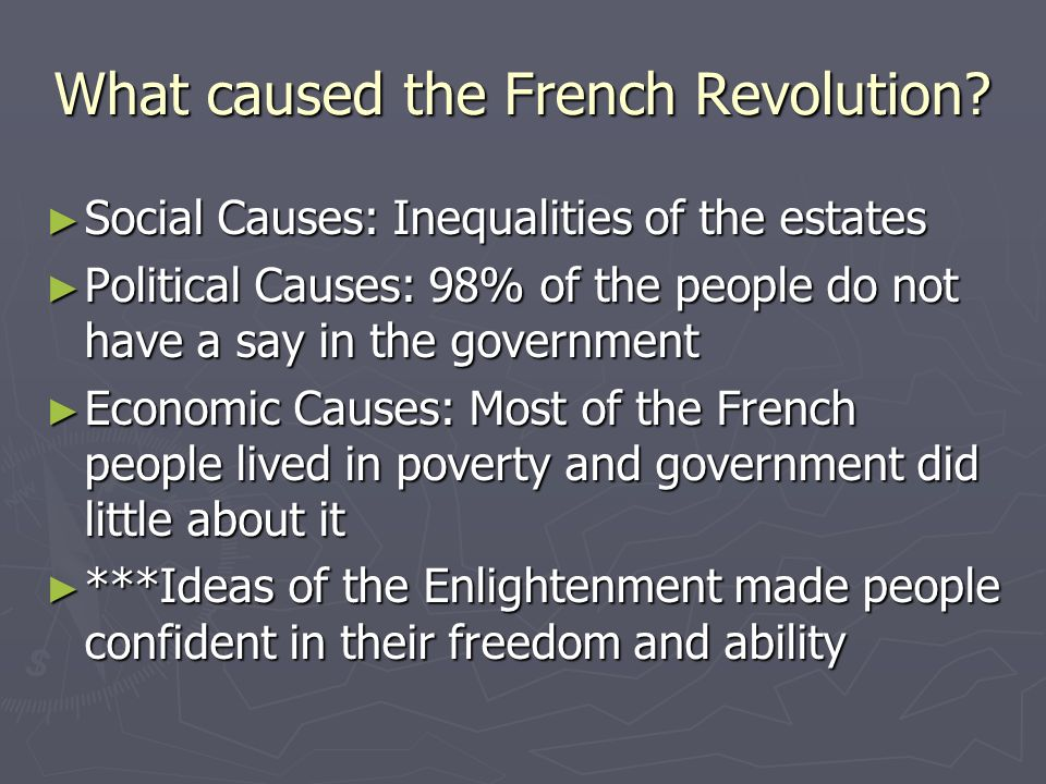 what are the causes of revolution The causes behind the american revolution the american revolution was the political uprising that occurred in the last half of the 18th century but the primary cause of the revolution was economics in theory the colonists accepted the principle that natural laws rather than royal decrees.