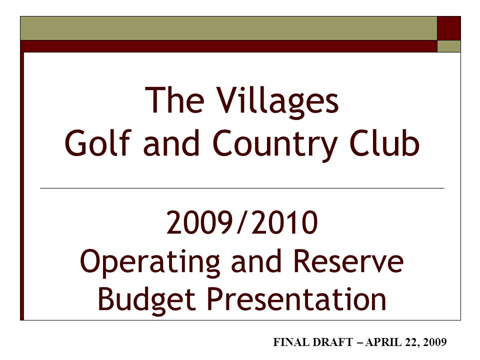 the villages golf and country club 2009 2010 operating and reserve
