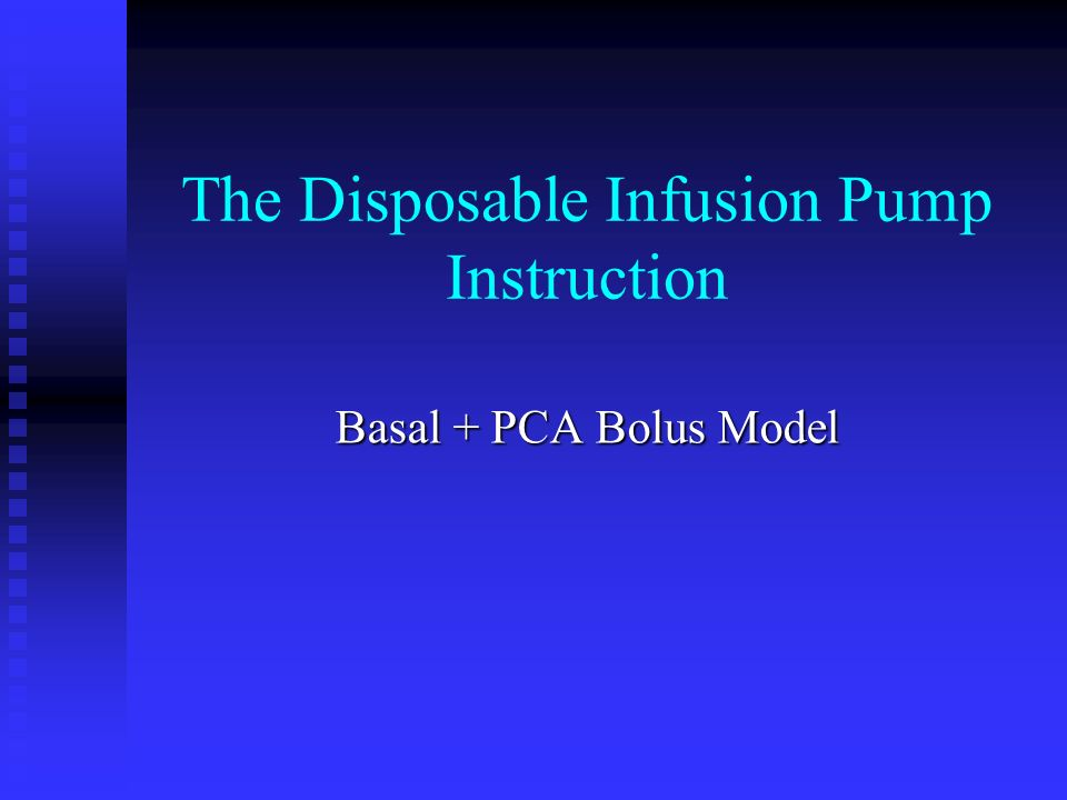 The Disposable Infusion Pump Instruction Basal Pca Bolus Model