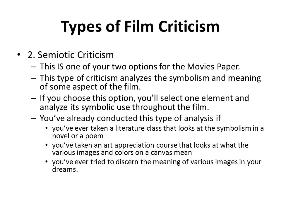 Film Criticism Film Assignment Overview Your Assignment Is To Critically Analyze The Class Film Using Either The Semiotic Or Structuralist Method Of Ppt Download